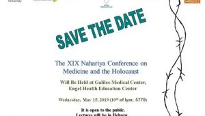 The XIX Nahariya Conference on Medicine and the Holocaust